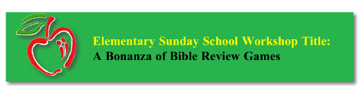 Workshop Button: Bonanza of Bible Review Games