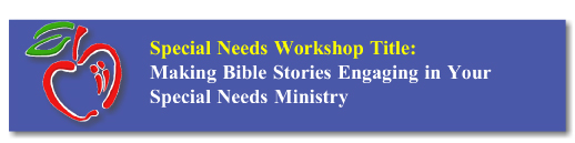 Workshop Button: SPED bible Stories