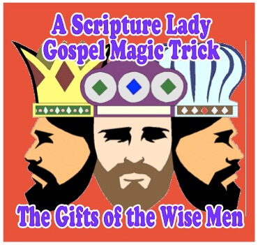 A Gospel Magic Trick: The Gifts of the Wise Men