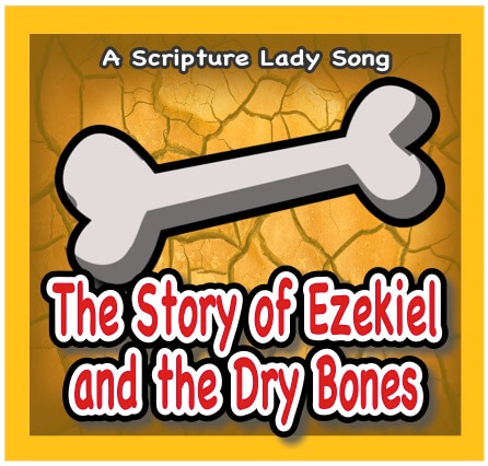 Dem Bones: A Bible Story Song for Ezekiel and the Dry Bones
