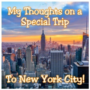 New York City was a BLAST! – A Look Back on a Week of Blessings