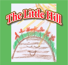 The Story of the Little Hill Video and Printables
