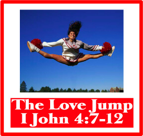 Love Jump Bible Activity Based on 1 John 4:7-12 by The Scripture Lady