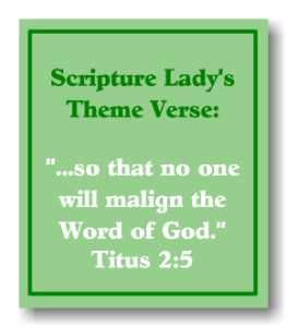 Scripture Lady's Theme Verse from Titus 2:5
