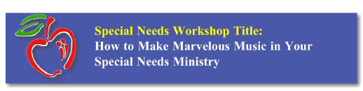 Workshop Button: SPED Marvelous Music