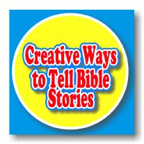 Creative Ways to Tell Bible Stories to Children