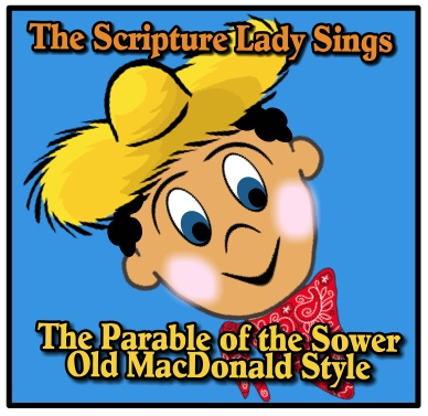 The Parable of the Sower Song for Kids PLUS a Bible Memory Verse Activity