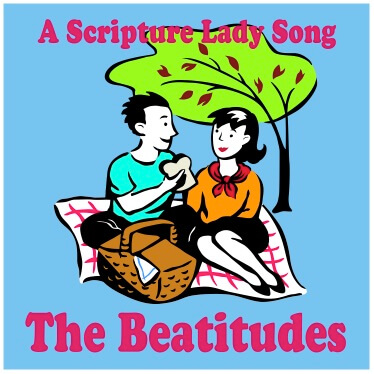 The Beatitudes Bible Verse Song by The Scripture Lady