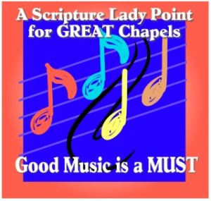 Great Chapel Ideas For Kids Good Music Is A Must