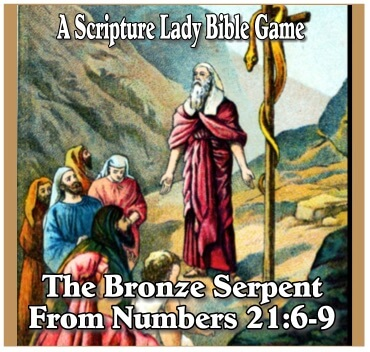 The Bronze Serpent: A Bible Game for Numbers 21:6-9