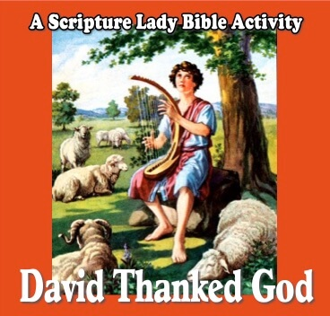 David Thanked God: A Fun Bible Game for Young Children