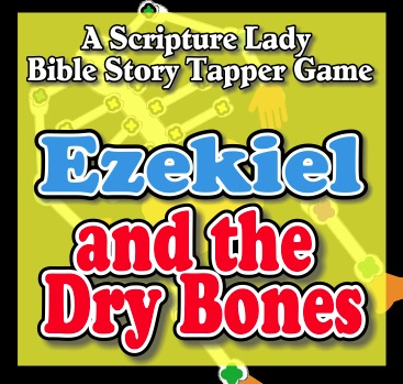 Ezekiel and the Dry Bones: A Bible Story Tapper Activity