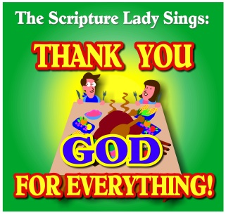 Thank You, God, for Everything Bible Song by The Scripture Lady
