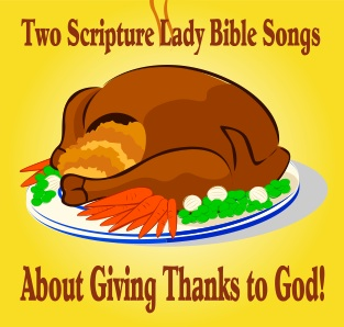 Two Bible Songs for Thanksgiving that are Great for Children's Church