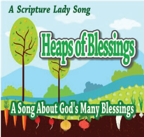 """Heaps of Blessings"" Bible Song and Activity by The Scripture Lady"