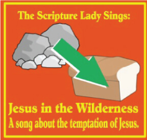 A Song for the Temptation of Jesus Bible Story for Kids