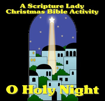 "A Christmas Bible Activity for Children Called ""O Holy Night"""
