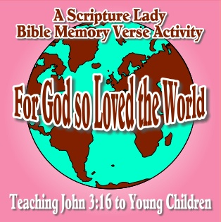 A Bible Memory Verse Activity for John 3:16 for Young Children