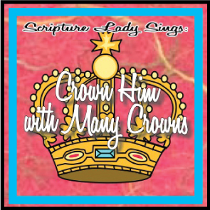 Crown Him with Many Crowns Hymn and Activity – Perfect for Easter!