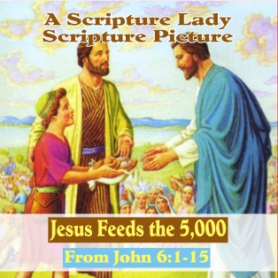 Jesus Feeds the 5,000: Today's SCRIPTURE PICTURE from The Scripture Lady