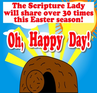 The Scripture Lady will Perform Over 30 Times this Easter Season!