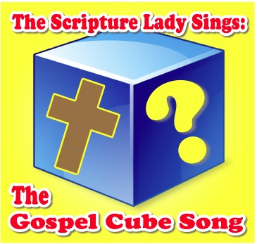 The Gospel Cube Song by The Scripture Lady – Perfect for The Evangecube