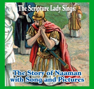 Naaman's Spots – A Bible Story Song by The Scripture Lady
