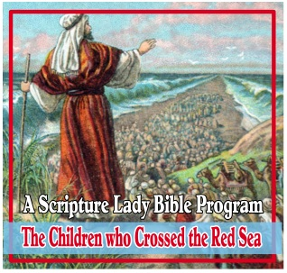 The Story of Moses for Preschoolers: The Children Who Crossed the Red Sea