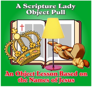 Bible Object Lesson for the Names of Jesus