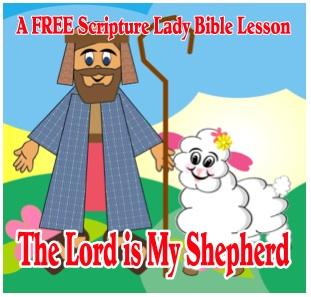 FREE Bible Video Lessons for Psalm 23: Week Two – The Lord is My Shepherd