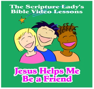 Jesus Helps Me Be a Friend Bible Video Lessons for Week Seven