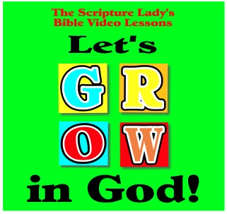 Let's GROW in God Bible Video Lessons for Week Eight