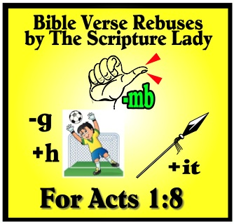 Bible Verse Rebus for Acts 1:8 by The Scripture Lady