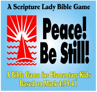 Peace Be Still – Bible Game Based on Mark 4 for Elementary Kids