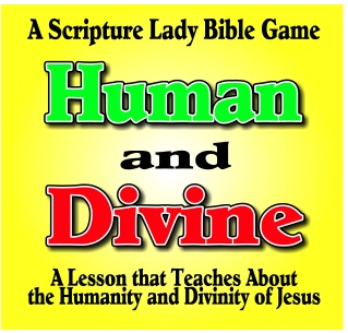 Jesus was Human and Divine: A Bible Game for Elementary Kids by The Scripture Lady