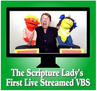 The Scripture Lady's First Live Streamed VBS for Elementary Kids