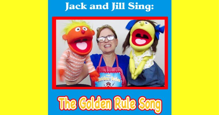 Jack and Jill Sing the Golden Rule Song PLUS Kindness Posters by The Scripture Lady
