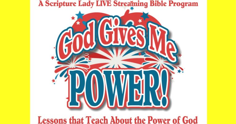 Sign Up for God Gives Me Power: FREE LIVE Streaming Elementary Bible Program
