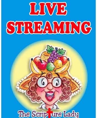 Learn More About The Scripture Lady's LIVE Streaming Bible Programming Options