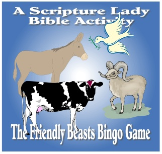 The Friendly Beasts Song and Bingo Game by The Scripture Lady