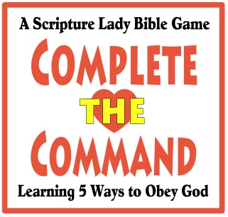 Complete the Command Bible Game: Learning 5 Ways to Obey God
