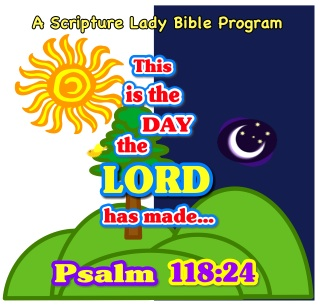 This is the Day: FREE Zoom Bible Programs with The Scripture Lady