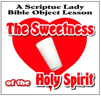 The Sweetness of the Holy Spirit Bible Object Lesson by The Scripture Lady